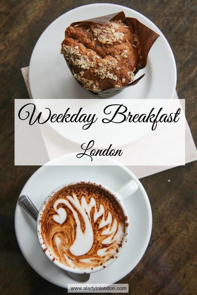 Best Weekday Breakfast in London