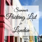 Summer Packing List for London