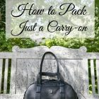 How to Pack with Just a Carry On