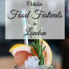 October Food Festivals in London