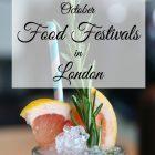 October Food Festivals in London