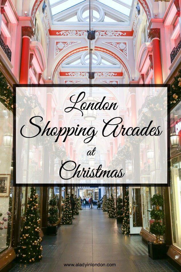 London Shopping Arcades at Christmas
