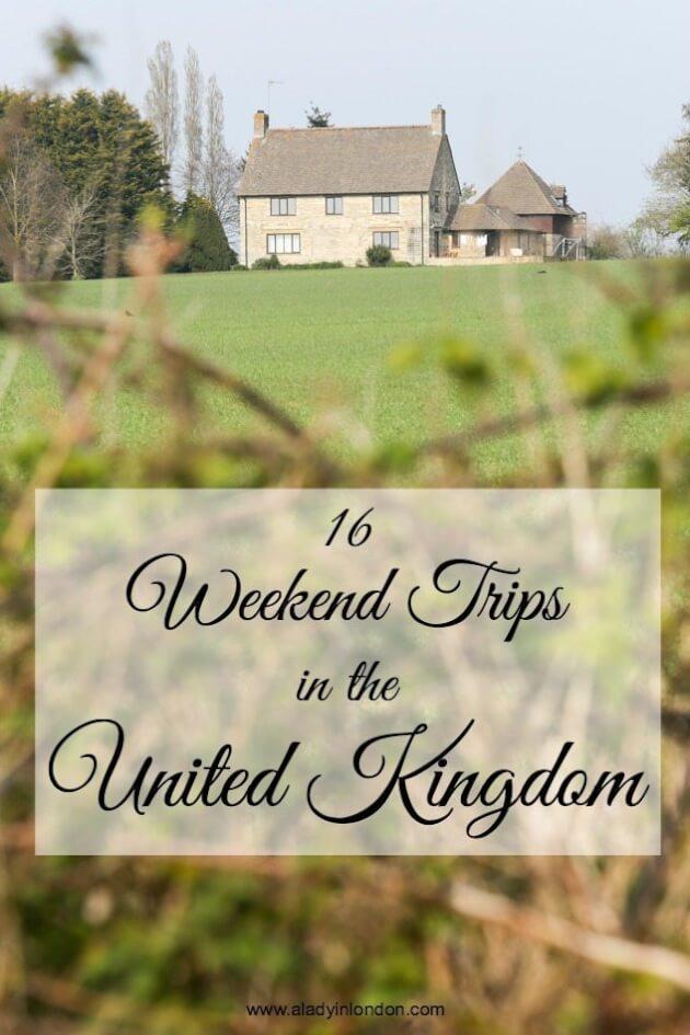 Best Weekend Trips in the UK