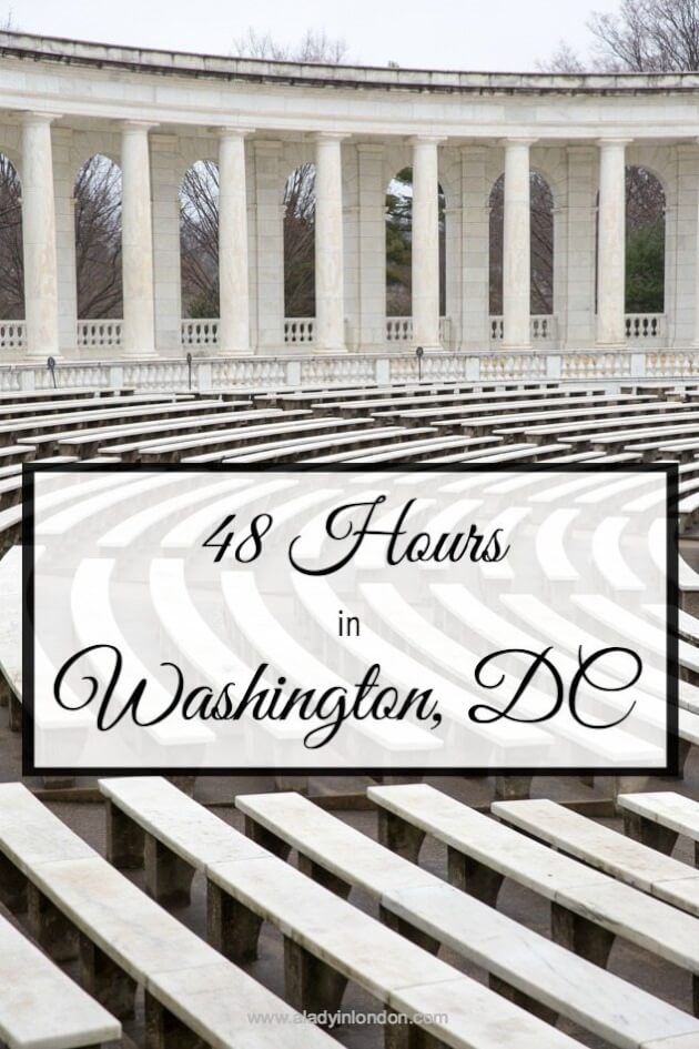 48 hours in Washington, DC