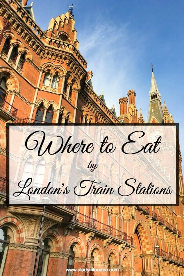 Where to Eat Near London's Train Stations