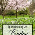Spring Packing List for London