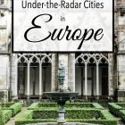 13 Under the Radar Cities in Europe