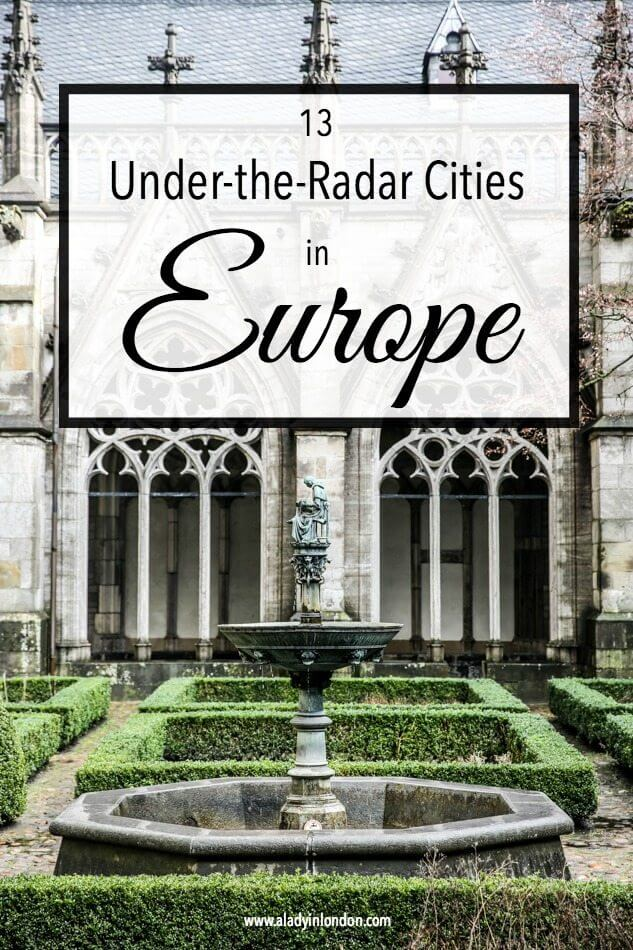Under-the-Radar European Cities