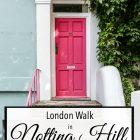 Walk in Notting Hill