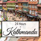 24 Hours in Kathmandu
