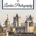 Best Camera for London Photography