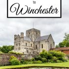 Day Trip to Winchester