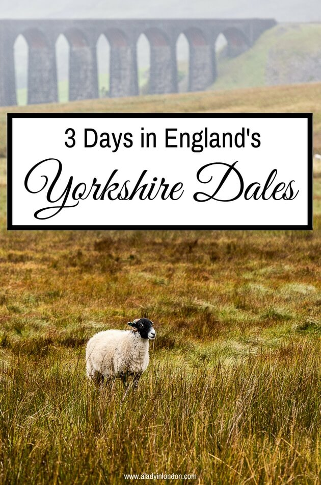 3 days in the Yorkshire Dales