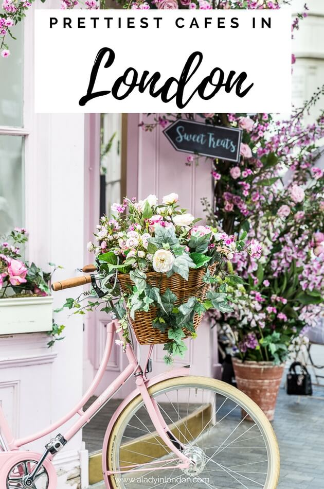 7 Pretty Cafes in London - You Have to See These Places