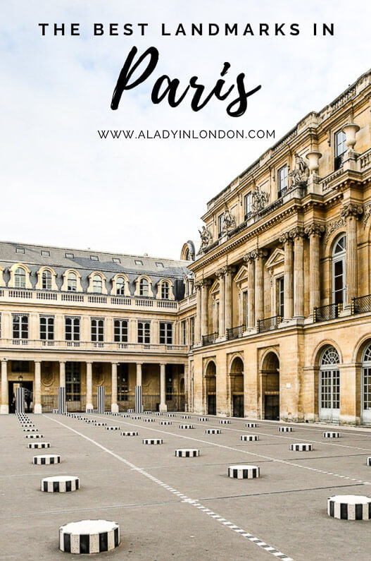 Lady's 17 Iconic Paris Landmarks You Need to See
