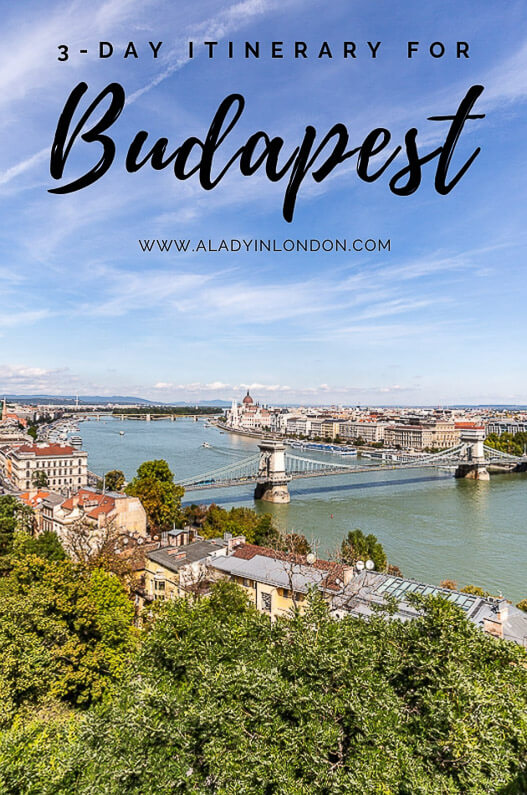 3 Days in Budapest - A Guide to What to Do and See in 3 Days in the City
