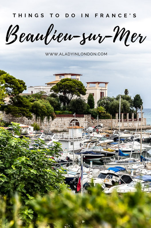 Things to Do in Beaulieu-sur-Mer - A Guide to The Best of Beaulieu