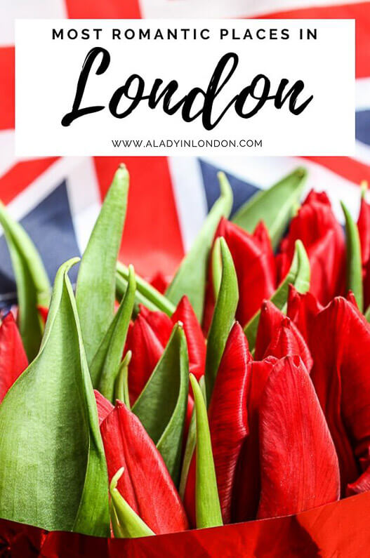 To visit london in romantic places Romantic things